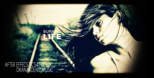 Burning Life - After Effects Project (Videohive)