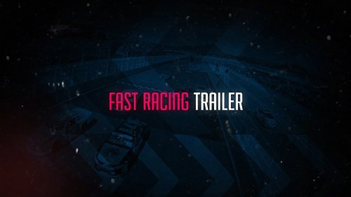 Fast Racing Trailer - After Effects Project (Videohive)