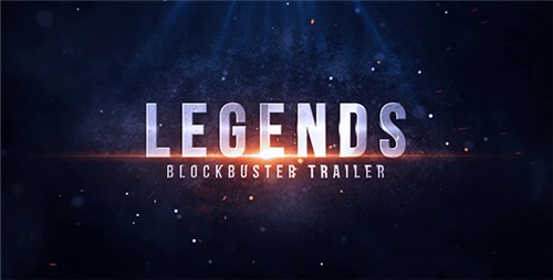 Legends Blockbuster Trailer - After Effects Project (Videohive)