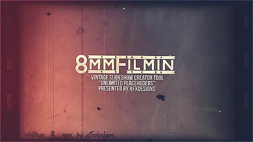 8mm Slideshow Creator Tool For Vintage Film Look - After Effects Project (Videohive)