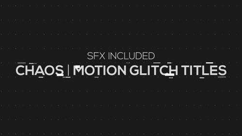 Chaos | Motion Glitch Titles - After Effects Project (Videohive)